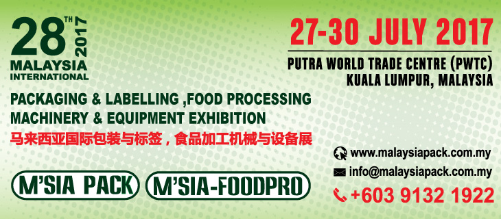 28th Malaysia International Packaging & Labelling Food Processing Machinery & Equipment Exhibition 2017