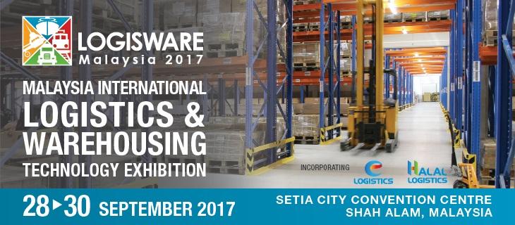 LogisWare 2017 - MALAYSIA INTERNATIONAL LOGISTICS & WAREHOUSING TECHNOLOGY EXHIBITION