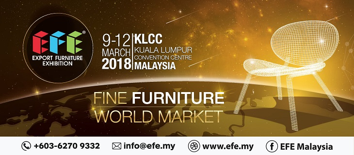 EXPORT FURNITURE EXHIBITION MALAYSIA (EFE 2018)