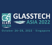 Glasstech Asia and Fenestration Asia 2022